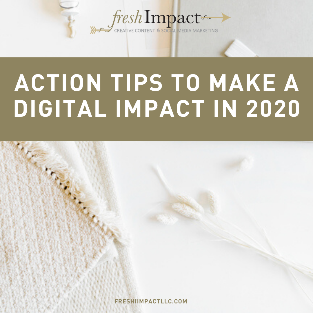 Action Tips to Make a Digital Impact in 2020
