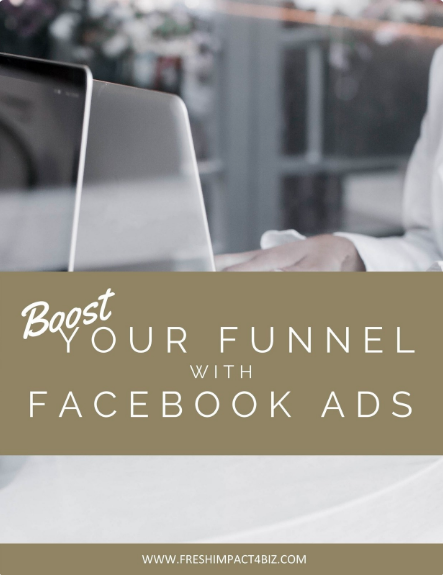Boost Your Funnel with Facebook Ads